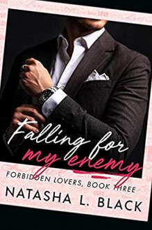 Falling for my Enemy (Forbidden Lovers #3) - Natasha L. Black