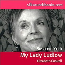 My Lady Ludlow - Elizabeth Gaskell, Susannah York