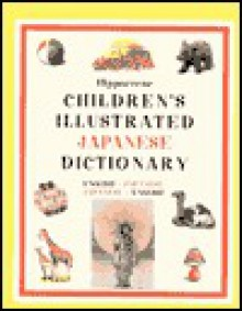 Hippocrene Children's Illustrated Japanese Dictionary: English-Japanese/Japanese-English - Hippocrene Books