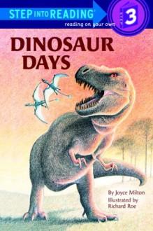 Dinosaur Days - Joyce Milton, Richard Roe
