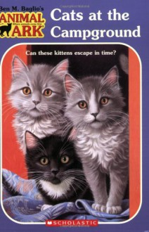 Cats at the Campground - Ben M. Baglio, Linda Chapman, Ann Baum