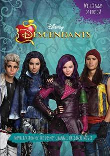 Descendants: Junior Novel - Disney Storybook Art Team, Disney Book Group