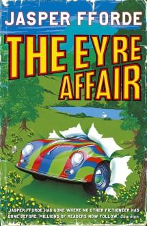 The Eyre Affair - Jasper Fforde