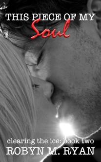 This Piece of My Soul - Robyn M. Ryan
