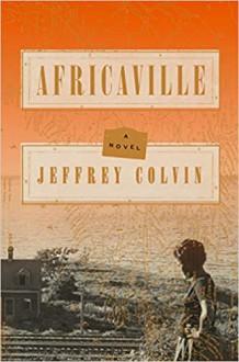 Africaville - Jeffrey Colvin