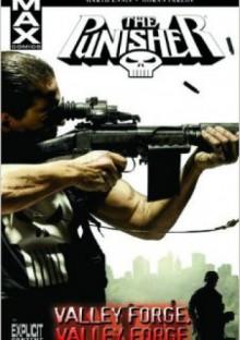 The Punisher MAX Vol. 10: Valley Forge, Valley Forge - Garth Ennis, Goran Parlov