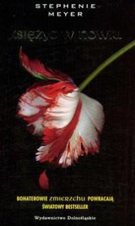 Księżyc w nowiu (Zmierzch, #2) - Joanna Urban, Stephenie Meyer