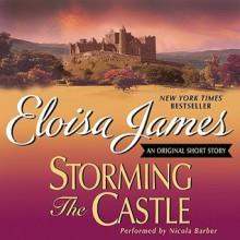 Storming the Castle: An Original Short Story (Audio) - Eloisa James,Nicola Barber