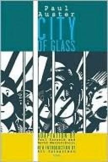 City of Glass: The Graphic Novel - Paul Auster, Art Spiegelman, Paul Karasik, David Mazzucchelli