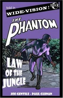 The Phantom: Law Of The Jungle - Joe Gentile