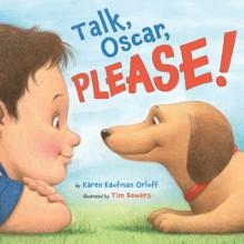Talk, Oscar, Please! - Karen Kaufman Orloff, Tim Bowers