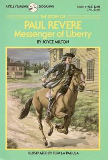 The Story of Paul Revere - Joyce Milton, Thomas LaPadula