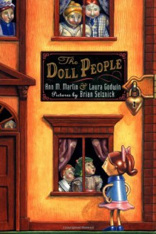 The Doll People - Brian Selznick,Laura Godwin,Ann M. Martin