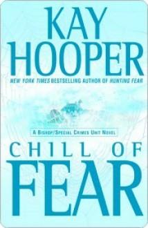 Chill of Fear (Fear, #2) - Kay Hooper