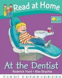 At The Dentist - Roderick Hunt, Annemarie Young, Alex Brychta