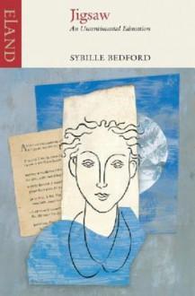 Jigsaw: An Unsentimental Education - Sybille Bedford