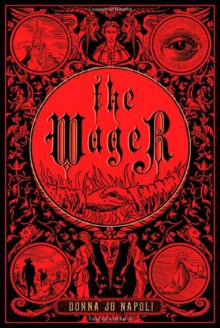 The Wager - Donna Jo Napoli