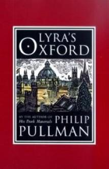 Lyra's Oxford - Philip Pullman,John Lawrence
