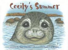 Cecily's Summer - Nan Lincoln, Patricia Wynne