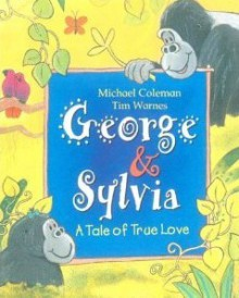 George and Sylvia - Michael Coleman