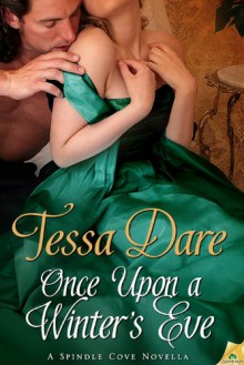 Once Upon a Winter's Eve (Spindle Cove, #1.5) - Tessa Dare
