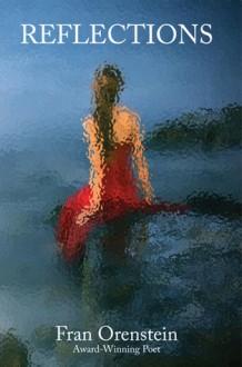 Reflections - Fran Orenstein