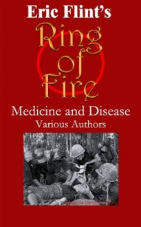 Medicine and Disease after the Ring of Fire - Vincent W. Colgee, Kim Mackey, Gus Kritikos, Brad Banner, Iver P. Cooper