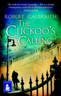 The Cuckoo's Calling (Large Print Edition) - Robert Galbraith