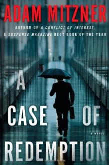 A Case of Redemption - Adam Mitzner