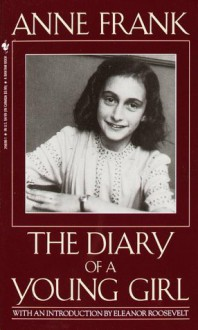 The Diary of a Young Girl - B.M. Mooyaart,Eleanor Roosevelt,Anne Frank