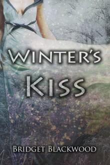Winter's Kiss - Bridget Blackwood
