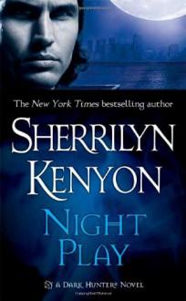 Night Play - Sherrilyn Kenyon