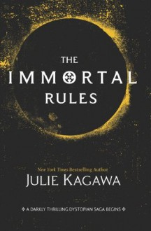 The Immortal Rules (Blood of Eden) - Julie Kagawa
