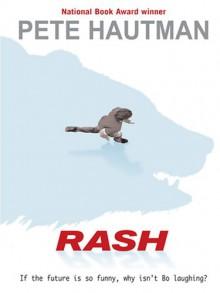 Rash - Pete Hautman