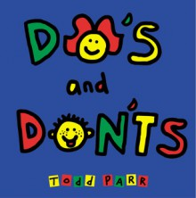 Do's and Don'ts - Todd Parr