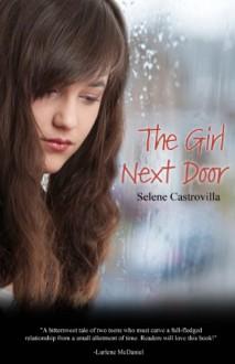 The Girl Next Door - Selene Castrovilla