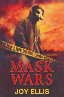 Mask Wars - Joy Ellis