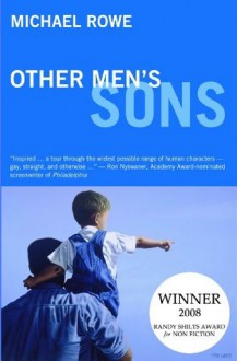 Other Men's Sons - Michael Rowe