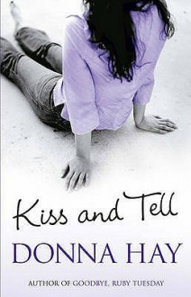 Kiss And Tell - Donna Hay