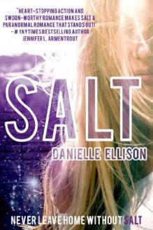 Salt - Danielle Ellison