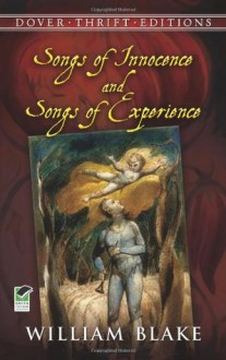Songs of Innocence and Songs of Experience - William Blake,Philip Smith