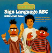 Sesame Street Sign Language ABC with Linda Bove (Pictureback(R)) - Linda Bove