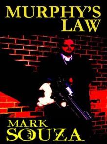 Murphy's Law - Mark Souza