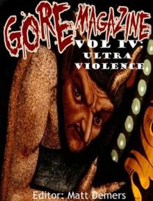 Gore Magazine Volume IV - Luke Lafferty, Shaun Avery, Astro Klutz, Matt Demers