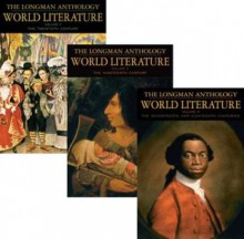 Longman Anthology of World Literature Volume II (D, E, F) The: The 17th and 18th Centuries, The 19th Century, and the 20th Century - David Damrosch, April Alliston, Marshall Brown