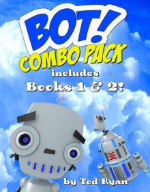 Bot is Lost! Combo Pack: Books 1 and 2 - Tod Ryan