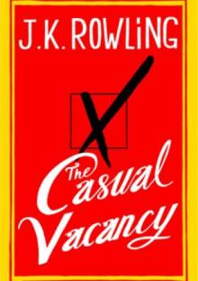 Casual Vacancy - J.K. Rowling