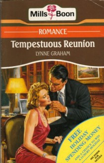 Tempestuous Reunion - Lynne Graham