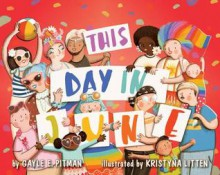 This Day in June - Gayle E Pitman