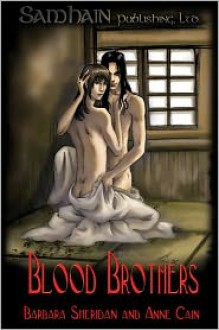 Blood Brothers - Barbara Sheridan, Anne Cain